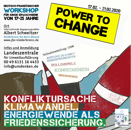POWER TO CHANGE Konfliktursache Klimawandel, Energiewende als Friedenssicherung.