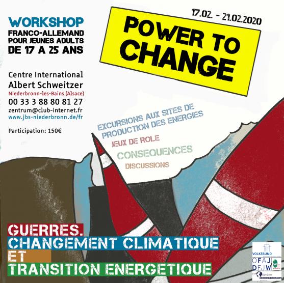 POWER TO CHANGE Guerres, changement climatique et transition énergétique